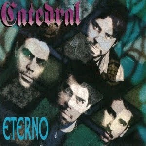 Catedral - Eterno 1996