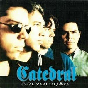 Catedral - A Revolu��o 1998