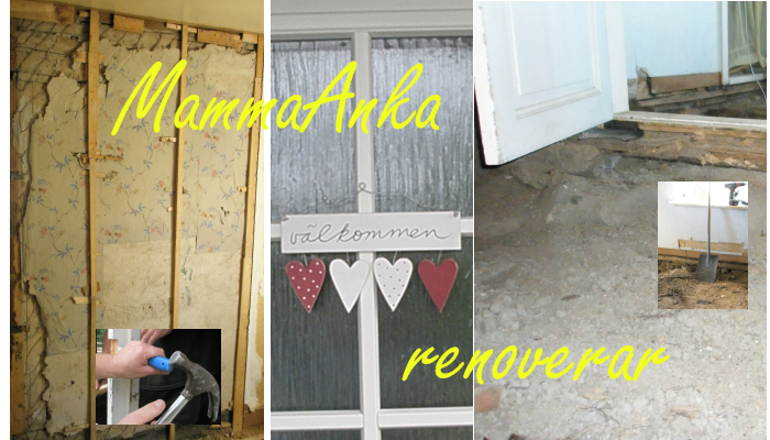 MammaAnka renoverar huset
