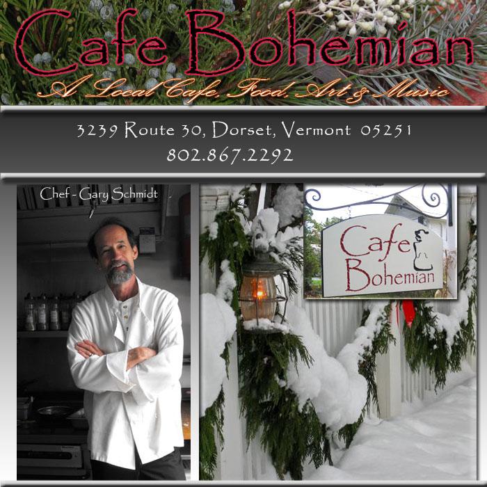 Cafe Bohemian,Dorset VT