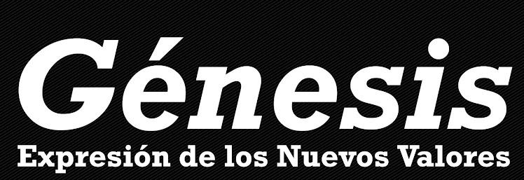 Génesis - Expresión de los Nuevos Valores