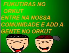 Fukutiras no ORKUT