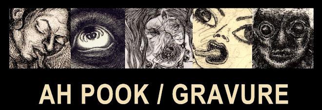 AH POOK / GRAVURE