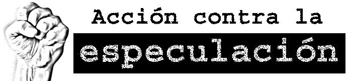 Acción contra la especulación