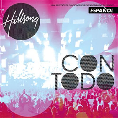 Hillsong UNITED - Con Todo 2010