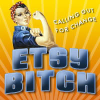 The Etsy Bitch's Blog