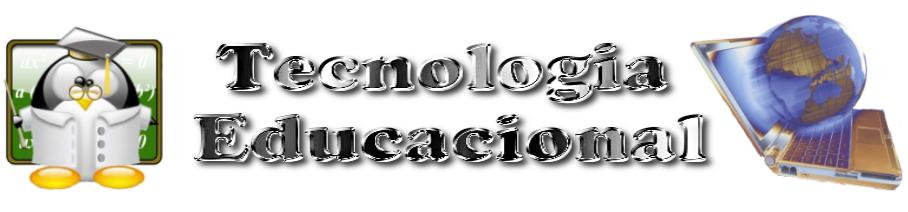 Tecnologia Educacional - CEFAPRO/Rondonópolis-MT