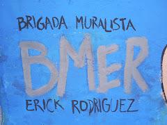 BRIGADA MURALISTA ERICK RODRIGUEZ
