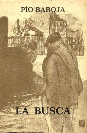 RESUMEN LA BUSCA - Pío Baroja