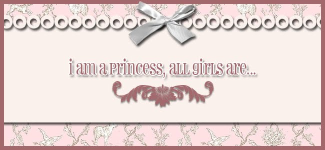 i am a princess , all girls are (;