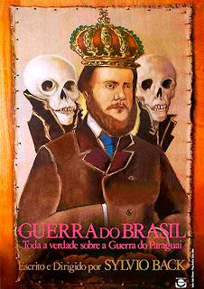 Guerra do Brasil - Toda a Verdade sobre a guerra do Paraguai