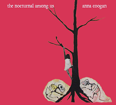 Anna Coogan The Nocturnal Among Us