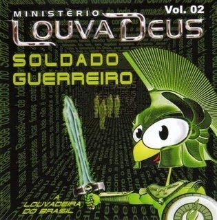 MINISTÉRIO LOUVA DEUS - SOLDADO GUERREIRO