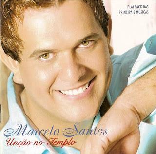 marcelosantosunonotempl Baixar CD Marcelo Santos – Unção No Templo (2005)