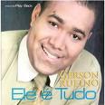 Gerson Rufino - Ele � Tudo - Playback 2006