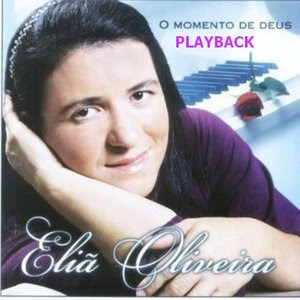Download CD PlayBack Eliã Oliveira   O Momento de Deus