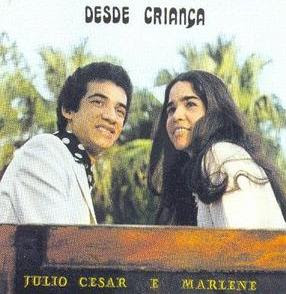 Júlio César & Marlene   Desde Criança (1980) | músicas