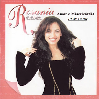 Imagem 006 Baixar CD Play Back   Rosania Rocha – Amor e Misericórdia (2002)