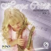 Coleção Harpa Cristã   Instrumental   Vol. 03 (2007) | músicas
