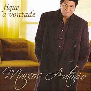 Marcos Antônio – Fique a Vontade (2005) | músicas