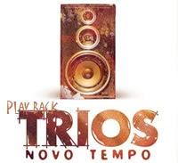 Trios   Novo Tempo (2009) Play Back | músicas