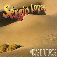Sérgio Lopes Vidas e Futuros 1996