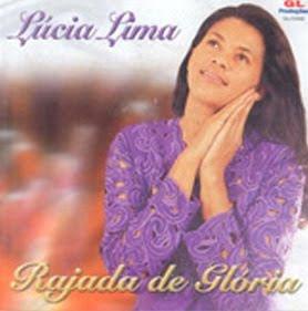 Lucia Lima   Rajada De Glória (2002) | músicas