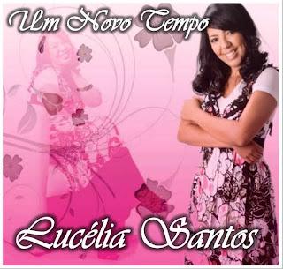 Lucélia Santos - Um Novo Tempo - Voz e Play Back