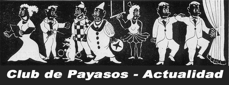 CLUB DE PAYASOS - ACTUALIDAD