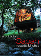 ARCHITECTURE IN SABAH: RESORTS & HOTELS