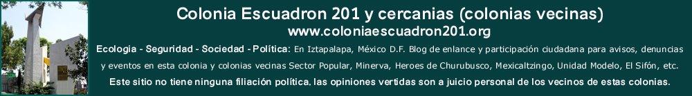 Escuadron 201 y cercanias (colonias vecinas)