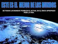 El planeta tierra es el mejor mundo posible