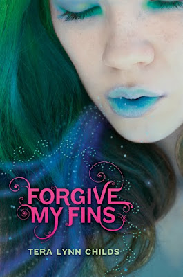 forgive my fins by tera lynne childs