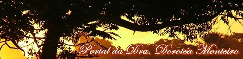 Portal da Dra. Dorotéa Monteiro