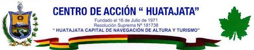 Centro de Acción HUATAJATA