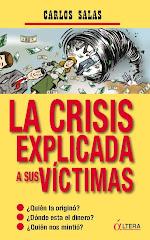 La crisis explicada a sus víctimas