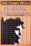 UN CHAVO BIEN HELADO. CRÓNICAS DE LOS AÑOS OCHENTA