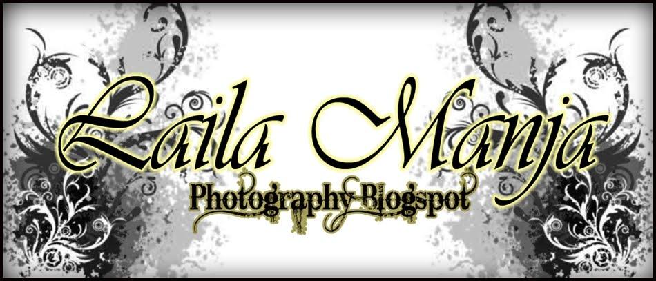 Laila Manja Photography Blogspot