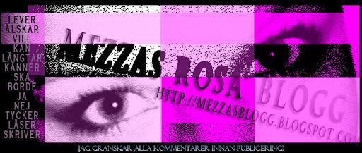 Mezzas Rosa Blogg