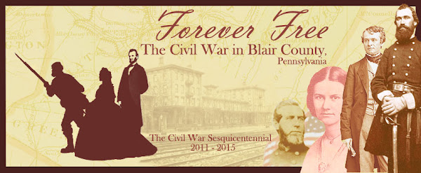 Forever Free: Blair County, PA and The Civil War