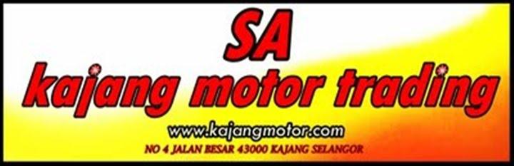 SA KAJANG MOTOR TRADING   www.kajangmotor.com
