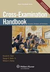 CROSS-EXAMINATION HANDBOOK                           ***#1 Bestseller - Amazon Trial Practice ***