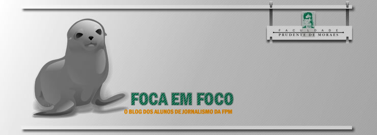 FOCA em FOCO - blog do curso de JOR da FPM