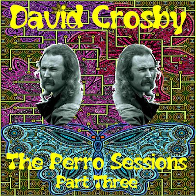 David Crosby & Friends - The Perro Sessions 1971 - Part 03 - 1 Cd (Wave)