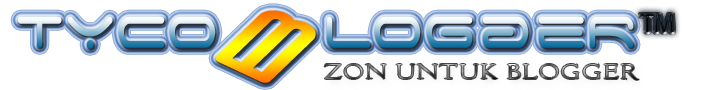 TycoBlogger - Zon Untuk Blogger™
