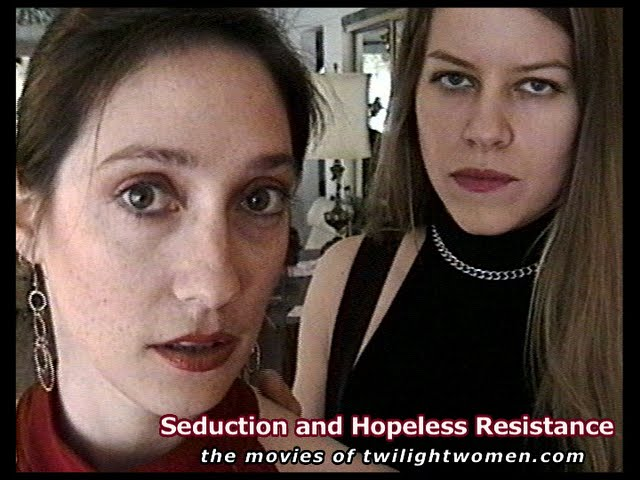 Seduction and Hopeless Resistance