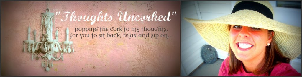 Thoughts Uncorked Blog