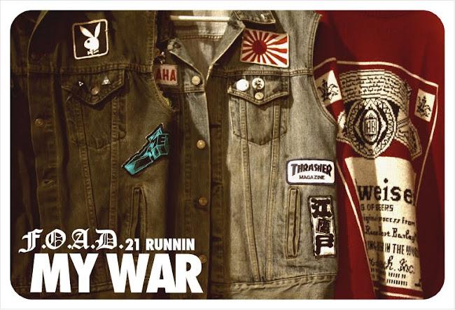 my war. F.O.A.D.