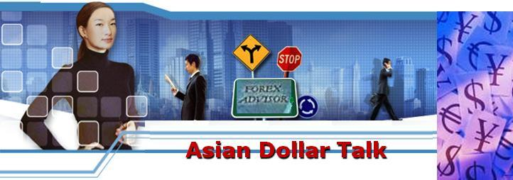 Asian Dollar Talk