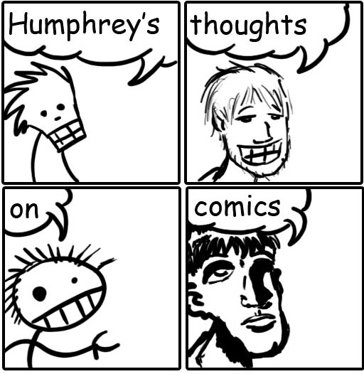 Humphrey's Thoughts on Comics